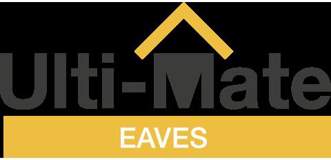 Ulti-mate-Eaves