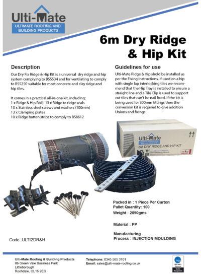 Ulti-Mate 6mm Dry Ridge & Hip Kit Data Sheet